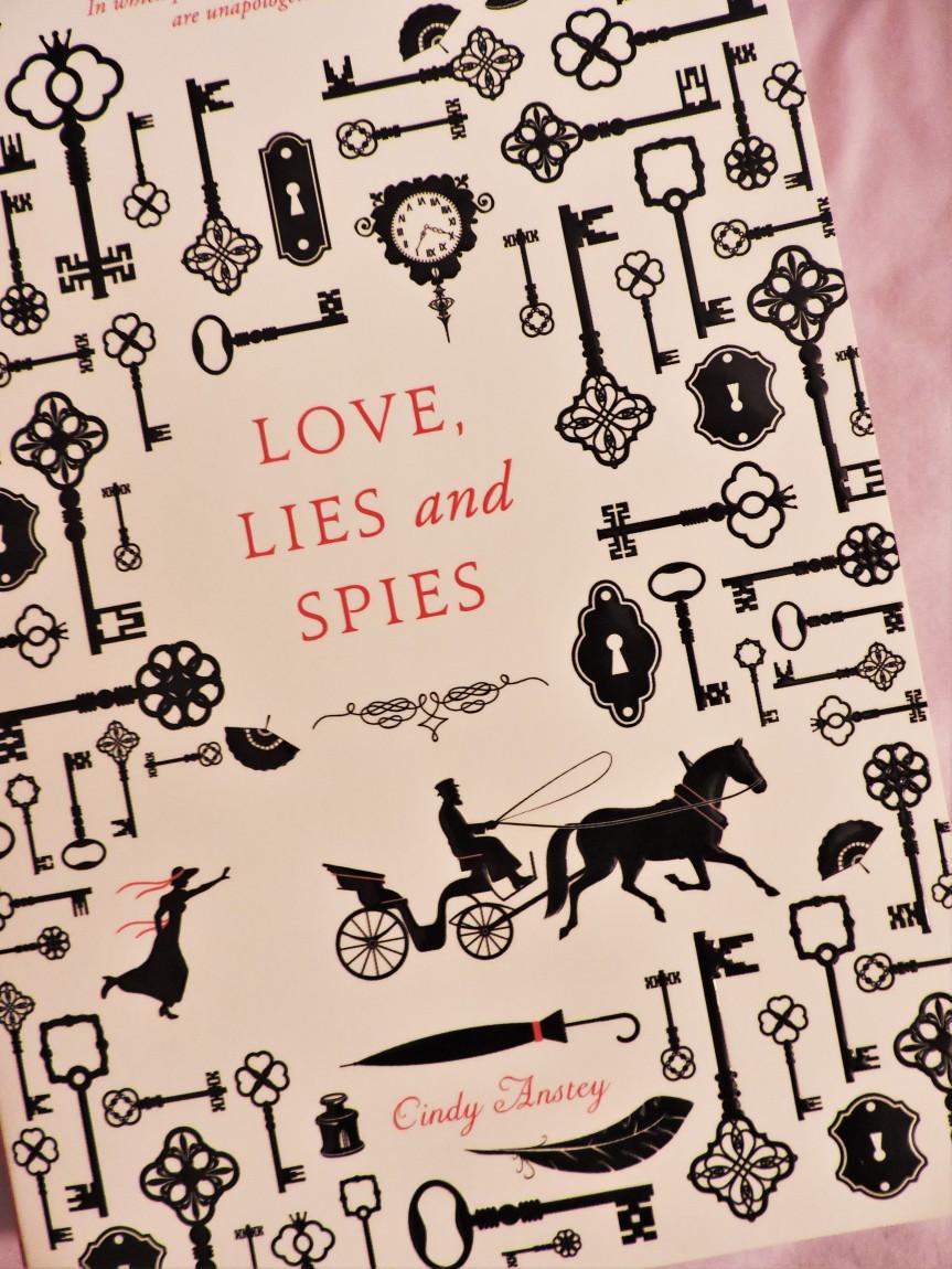 Love, Lies and Spies by CindyAnstey