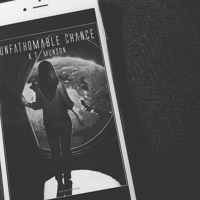 Unfathomable Chance by K. T.Munson