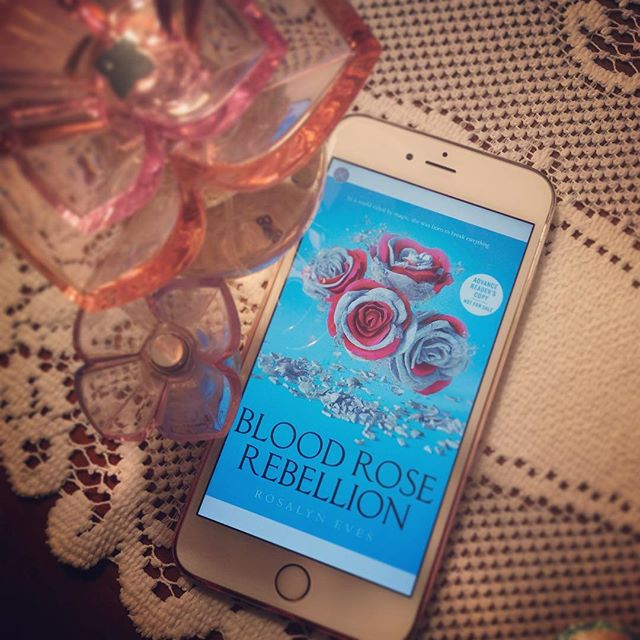 Blood Rose Rebellion by Rosalyn Eves (ARCReview)