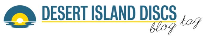 Desert Island Discs BlogTag