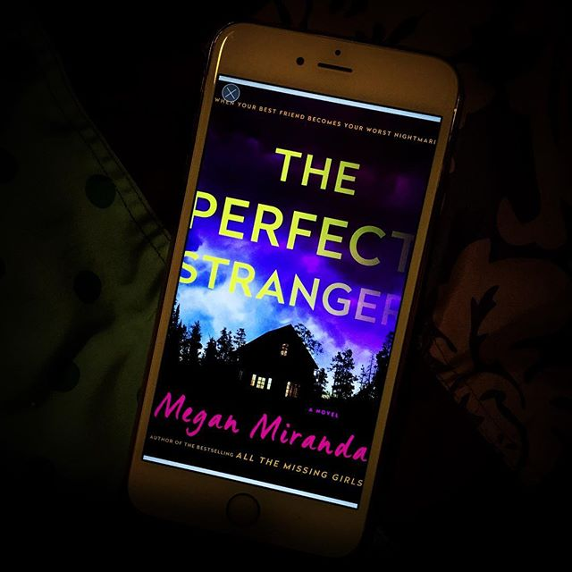The Perfect Stranger by Megan Miranda (ARC Review)