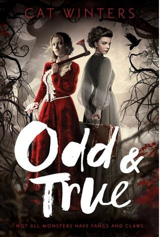 Odd & True by Cat Winters (ARC Review)