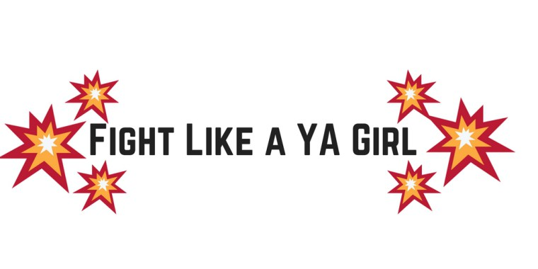 Fight Like a YA Girl Tag