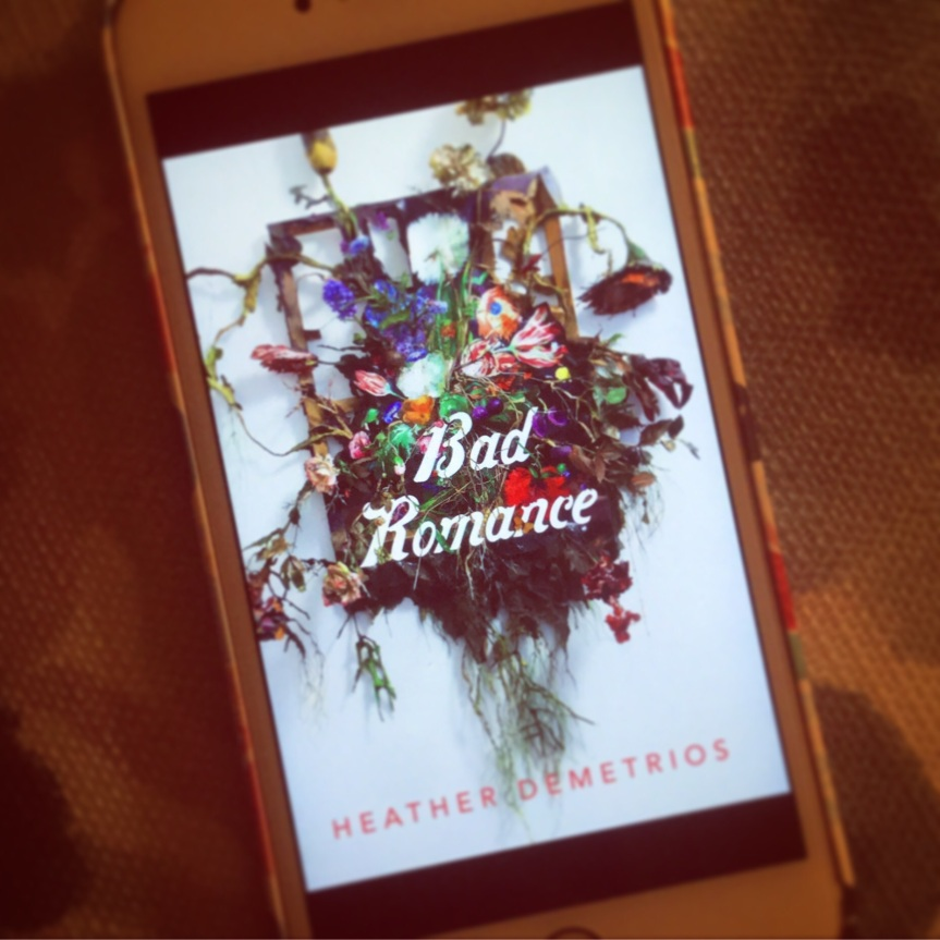 Bad Romance by Heather Demetrios (ARCReview)