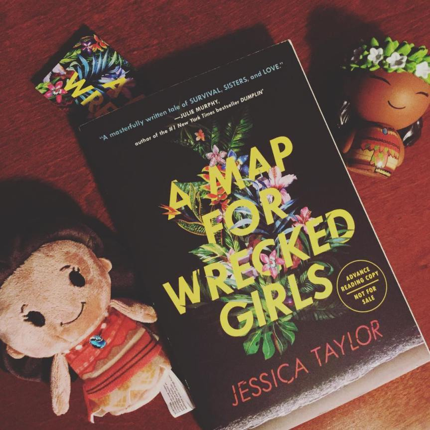 A Map for Wrecked Girls by Jessica Taylor (ARCReview)