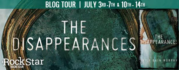 The Disappearances by Emily Bain Murphy Blog Tour andGiveaway!