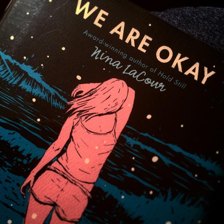 We Are Okay by NinaLaCour