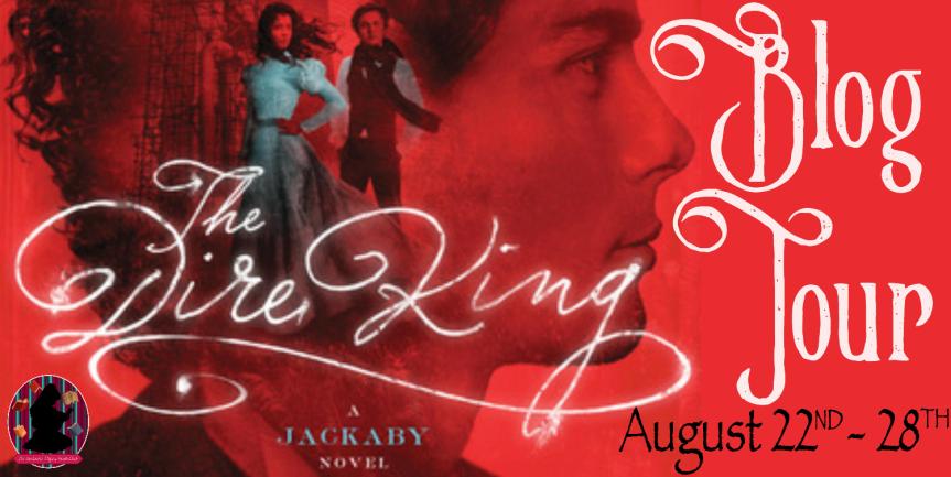 The Dire King Blog Tour (Review + Favorite Quotes) + JackabyGiveaway!