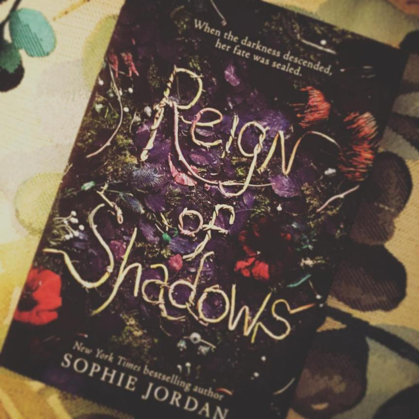 Reign of Shadows by SophieJordan