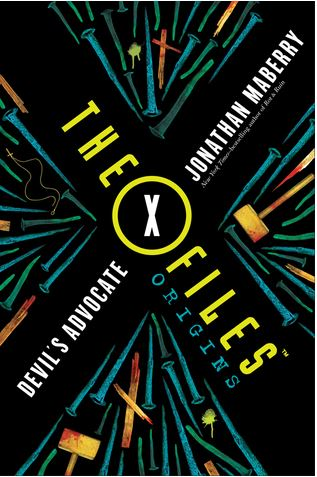 The X-Files Origins: Devil's Advocate by JonathanMayberry