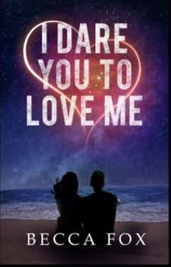I Dare You to Love Me ExcerptReveal!