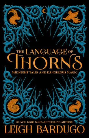 Mini Reviews: Language of Thorns + The Cure for Dreaming