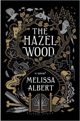 The Hazel Wood by Melissa Albert (ARCReview)