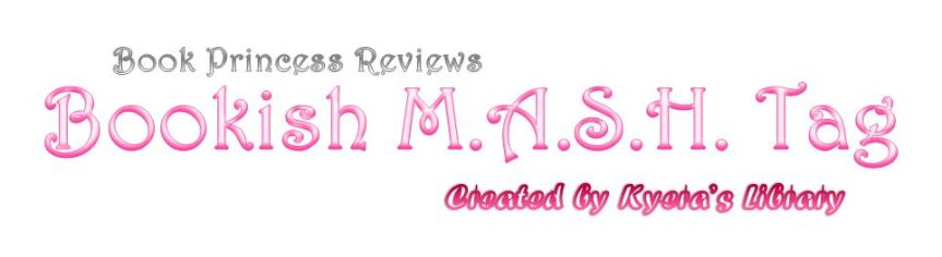 Bookish M.A.S.H. Tag