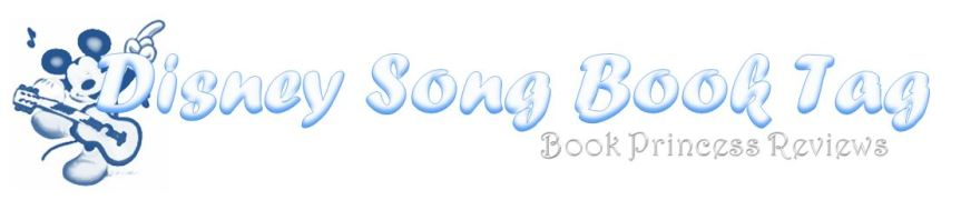 Disney Song Book Tag