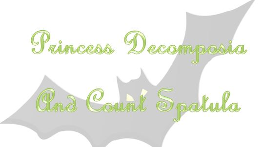 Princess Decomposia and Count Spatula by AndiWatson