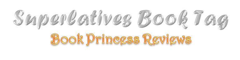 Superlatives Book Tag