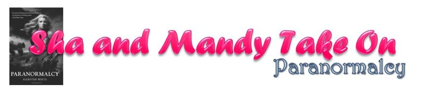 Sha + Mandy Buddy Read: Paranormalcy
