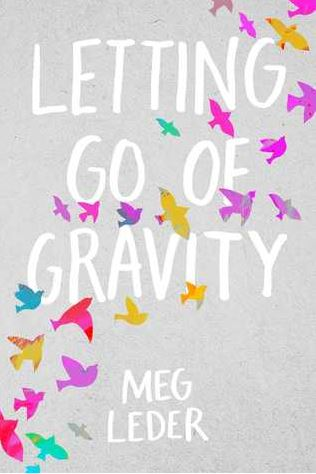 letting go of gravity