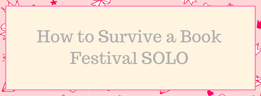 How to Survive Solo at a Book Festival/Con
