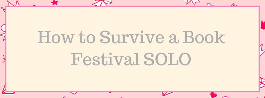 How to Survive Solo at a BookFestival/Con