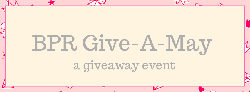 Inviting You to BPR Give-a-May (a GiveawayEvent)