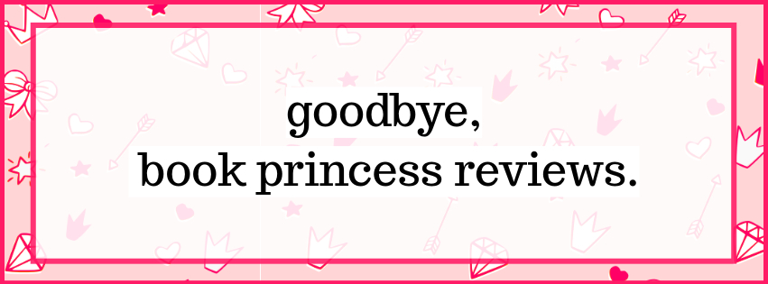Goodbye Book Princess Reviews💔